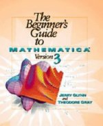 Beginner's Guide to Mathematica Version 3