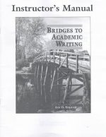 Bridges to Academic Writing Instructor's Manual