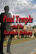 Paul Temple and the Harkdale Robbery