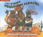 Three Little Javelinas/Los Tres Pequenos Jabalies