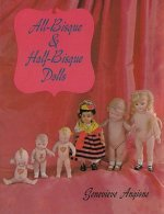 All Bisque and Half-Bisque Dolls