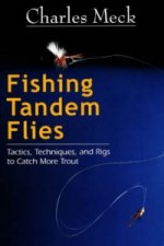 Fishing Tandem Flies