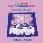 Scoop About Birthday Soup