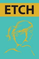 Etch Anthology 2014