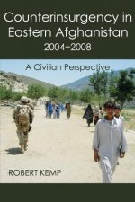 Counterinsurgency in Eastern Afghanistan 2004-2008