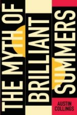 Myth of Brilliant Summers
