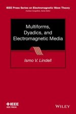 Multiforms, Dyadics and Electromagnetic Media