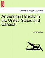 Autumn Holiday in the United States and Canada.