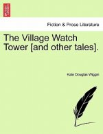 Village Watch Tower [And Other Tales].