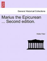 Marius the Epicurean ... Vol. II, Second Edition.