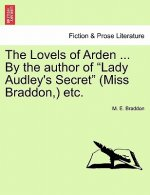Lovels of Arden ... by the Author of