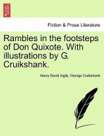 Rambles in the Footsteps of Don Quixote. with Illustrations by G. Cruikshank.
