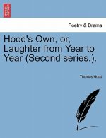 Hood's Own, Or, Laughter from Year to Year (Second Series.).