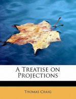 Treatise on Projections