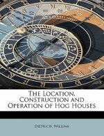Location, Construction and Operation of Hog Houses