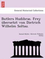 Butlers Hudibras. Frey U Bersetzt Von Dietrich Wilhelm Soltau.