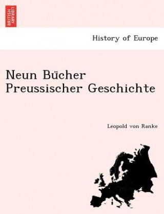 Neun Bu Cher Preussischer Geschichte