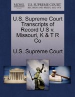 U.S. Supreme Court Transcripts of Record U S V. Missouri, K & T R Co