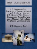 U.S. Supreme Court Transcript of Record Missouri, K. & T. R. Co. V. Hickman {U.S. Reports Title