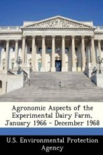 Agronomic Aspects of the Experimental Dairy Farm, January 1966 - December 1968