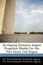 Developing Economic Impact Projection Models for the Fort Union Coal Region