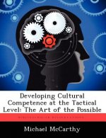 Developing Cultural Competence at the Tactical Level