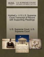 Hubbell V. U S U.S. Supreme Court Transcript of Record with Supporting Pleadings