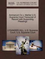 Animarium Co V. Mahler U.S. Supreme Court Transcript of Record with Supporting Pleadings