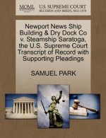 Newport News Ship Building & Dry Dock Co V. Steamship Saratoga, the U.S. Supreme Court Transcript of Record with Supporting Pleadings