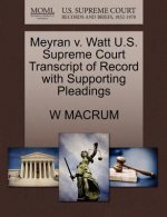 Meyran V. Watt U.S. Supreme Court Transcript of Record with Supporting Pleadings