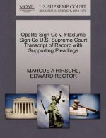 Opalite Sign Co V. Flexlume Sign Co U.S. Supreme Court Transcript of Record with Supporting Pleadings