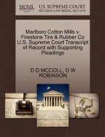 Marlboro Cotton Mills V. Firestone Tire & Rubber Co U.S. Supreme Court Transcript of Record with Supporting Pleadings