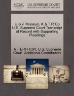 U S V. Missouri, K & T R Co U.S. Supreme Court Transcript of Record with Supporting Pleadings