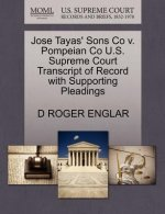 Jose Tayas' Sons Co V. Pompeian Co U.S. Supreme Court Transcript of Record with Supporting Pleadings