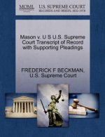 Mason V. U S U.S. Supreme Court Transcript of Record with Supporting Pleadings