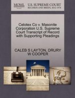 Celotex Co V. Masonite Corporation U.S. Supreme Court Transcript of Record with Supporting Pleadings