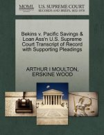 Bekins V. Pacific Savings & Loan Ass'n U.S. Supreme Court Transcript of Record with Supporting Pleadings