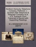 Northern Kentucky Telephone Company, Petitioner, V. Southern Bell Telephone & Telegraph Company et al. U.S. Supreme Court Transcript of Record with Su