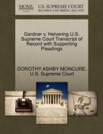 Gardner V. Helvering U.S. Supreme Court Transcript of Record with Supporting Pleadings