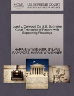 Lund V. Colwood Co U.S. Supreme Court Transcript of Record with Supporting Pleadings