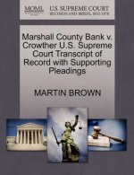 Marshall County Bank V. Crowther U.S. Supreme Court Transcript of Record with Supporting Pleadings