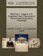 Mehrlust V. Higgins U.S. Supreme Court Transcript of Record with Supporting Pleadings