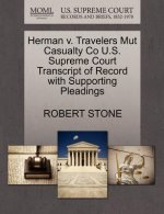 Herman V. Travelers Mut Casualty Co U.S. Supreme Court Transcript of Record with Supporting Pleadings