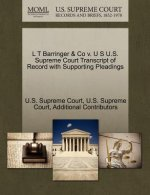 L T Barringer & Co V. U S U.S. Supreme Court Transcript of Record with Supporting Pleadings