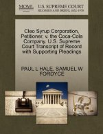 Cleo Syrup Corporation, Petitioner, V. the Coca-Cola Company. U.S. Supreme Court Transcript of Record with Supporting Pleadings