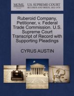 Ruberoid Company, Petitioner, V. Federal Trade Commission. U.S. Supreme Court Transcript of Record with Supporting Pleadings