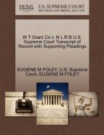 W T Grant Co V. N L R B U.S. Supreme Court Transcript of Record with Supporting Pleadings