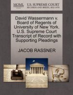David Wassermann V. Board of Regents of University of New York. U.S. Supreme Court Transcript of Record with Supporting Pleadings