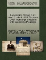Lombardino (Jessie S.) V. Heyd (Louis A.) U.S. Supreme Court Transcript of Record with Supporting Pleadings
