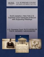 Scott (Joseph) V. New York U.S. Supreme Court Transcript of Record with Supporting Pleadings